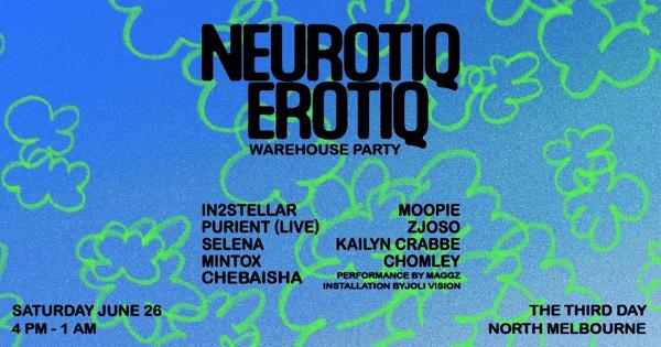 Neurotiq Erotiq ☼ Day/Night Warehouse Party tickets